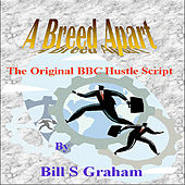 A Breed Apart by Bill Graham