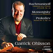 Ohlsson: Rachmaninoff, Prokofiev and Mussorgsky by Garrick Ohlsson