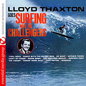 Lloyd Thaxton Goes Surfing With The Challengers (Remastered) by The Challengers