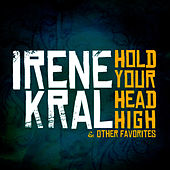 Hold Your Head High & Other Favorites (Remastered) von Irene Kral
