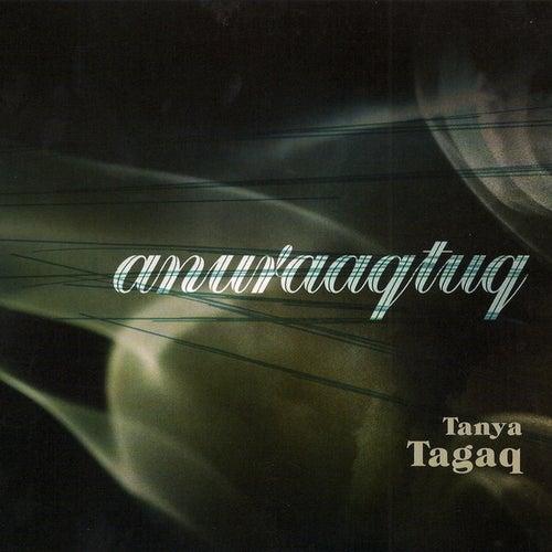 Anuraaqtuq by Tanya Tagaq
