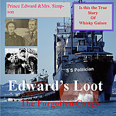 Edward's Loot - The Forgotten Cargo by Bill Graham