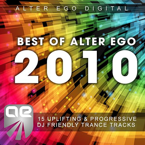 Best Of Alter Ego 2010 by Various Artists