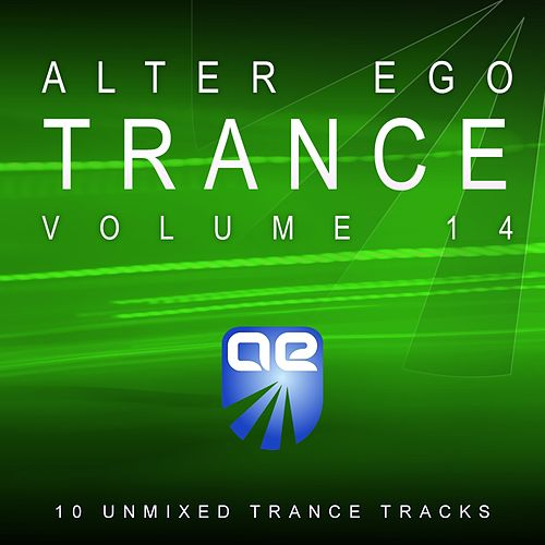 Alter Ego Trance Vol. 14 by Various Artists