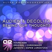 Behind Our Thoughts by Audien
