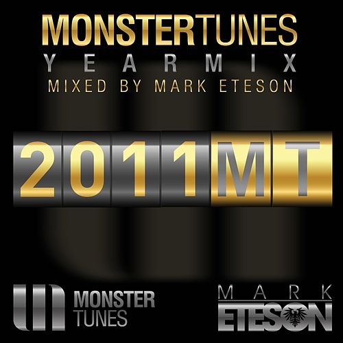 Monster Tunes Yearmix 2011 by Various Artists