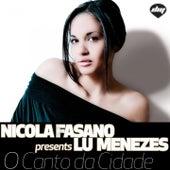 O Canto Da Cidade by Nicola Fasano