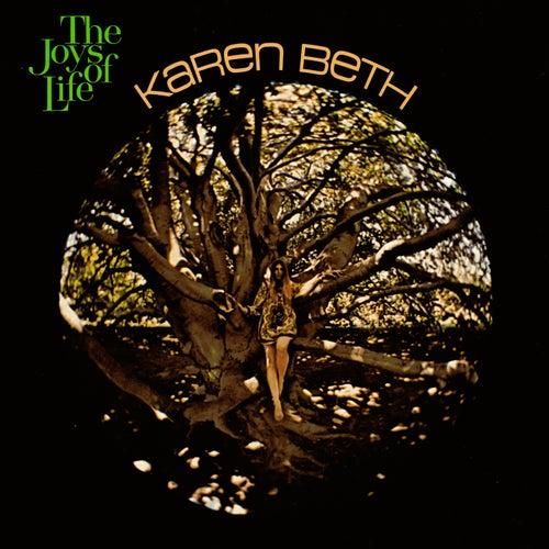 The Joys of Life by Karen Beth