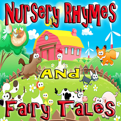 Nursery Rhymes and Fairy Tales by Various Artists