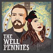 The Well Pennies [EP] by The Well Pennies
