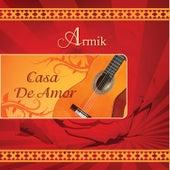 Casa De Amor by Armik