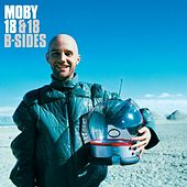 18 & 18 B-Sides by Moby
