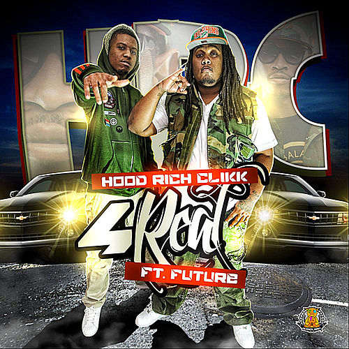 4 Real (feat. Hood Rich Clikk) by Future