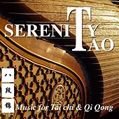 Serenity Tao (Music for Tai Chi & Qi Qong) by Wa Kan Natobi