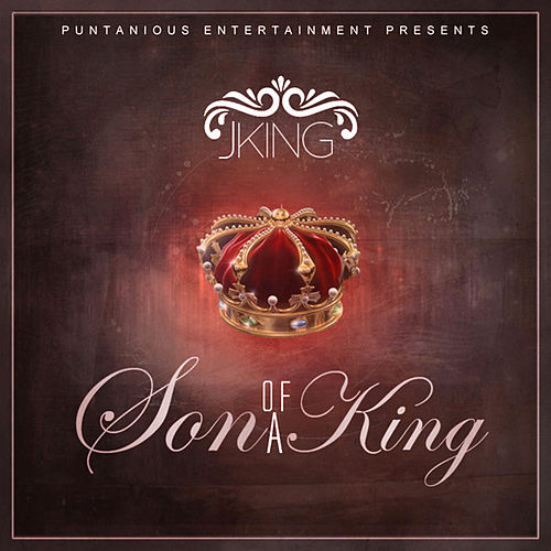 Son Of A King by J King y Maximan