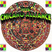 The Chicano Alliance by Various Artists