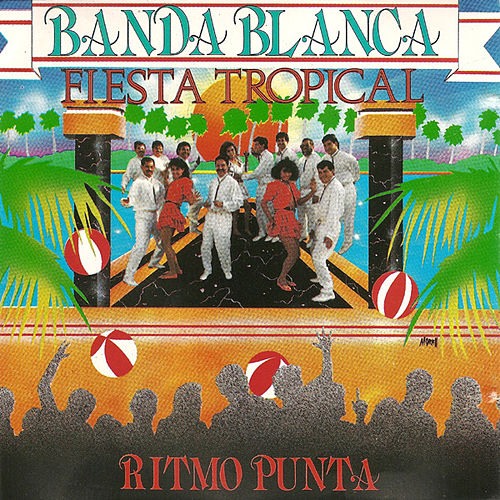 Fiesta Tropical by Banda Blanca