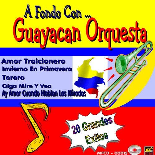 A Fondo Con...Guayacan Orquesta by Guayacan Orquesta