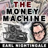 Money Machine by Earl Nightingale