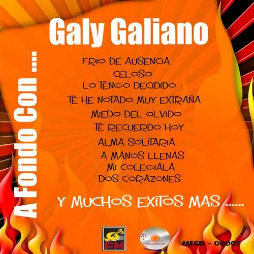 A Fondo Con...Galy Galiano by Galy Galiano