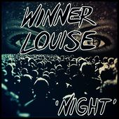 Night by Winner Louise