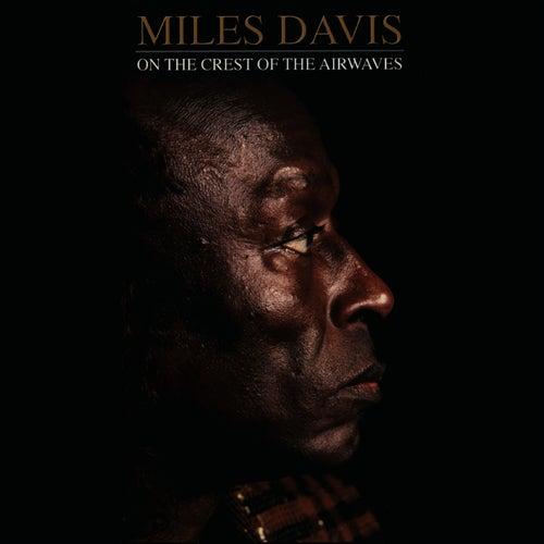 On the Crest of the Airwaves von Miles Davis