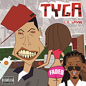 Faded by Tyga