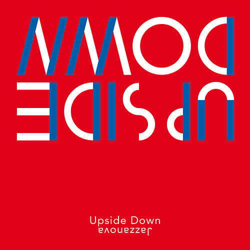 Upside Down by Jazzanova