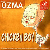 Chicken Boy by Ozma