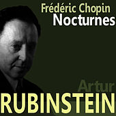 Chopin: Nocturnes by Artur Rubinstein