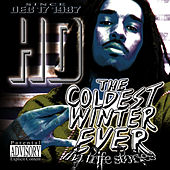 Coldest Winter Ever by HD