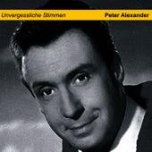 Unvergessliche Stimmen by Peter Alexander