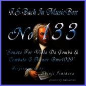 Bach In Musical Box 133 / Sonata For Viola Da Gamba And Cembalo G Minor Bwv1029 by Shinji Ishihara