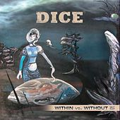 Within Vs. Without - Next Part by Dice