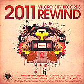 Velcro City Records 2011 Rewind by Various Artists