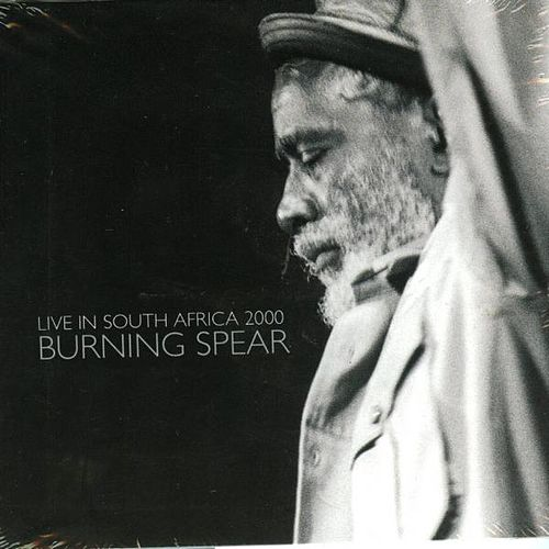 Live In South Africa 2000 by Burning Spear
