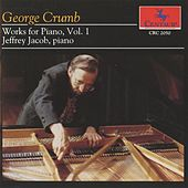 Crumb: Works for Piano, Vol. 1 by Jeffrey Jacob