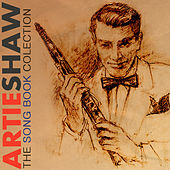 The Artie Shaw Song Book Collection Remastered by Artie Shaw