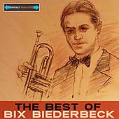 The Best of Bix by Bix Beiderbecke
