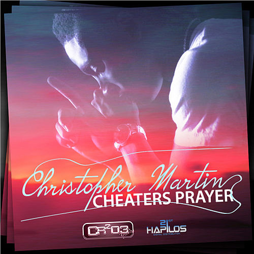 Cheaters Prayer by Chris Martin
