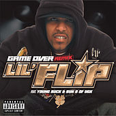 Game Over (flip) Remix Clean by Lil' Flip