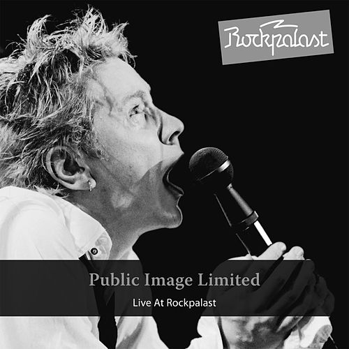 Live at Rockpalast by Public Image Ltd.