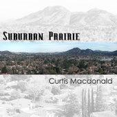 Suburban Prairie by Curtis MacDonald