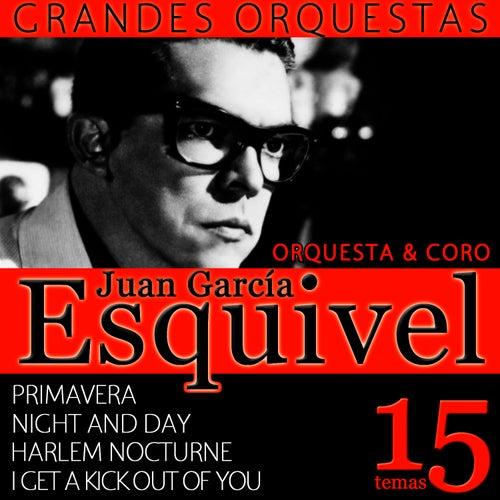 Grandes Orquestas. Esquivel. Orquesta y Coros by Esquivel