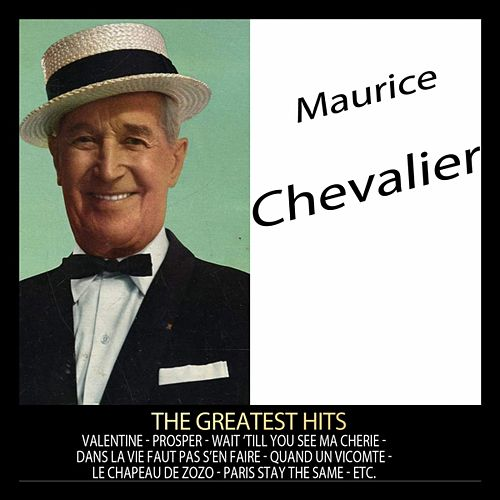 The Greatest Hits by Maurice Chevalier