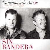 Canciones De Amor by Sin Bandera