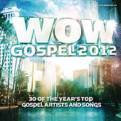 Wow Gospel 2012 von Various Artists