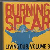 Living Dub Volume 3 by Burning Spear