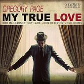 My True Love by Gregory Page