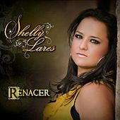 Renacer by Shelly Lares